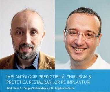 18-19.03: Implantologie predictibila: Chirurgia si protetica restaurarilor pe implanturi